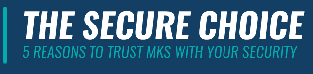 5 Reasons to Trust Your Security to MKS in Killorglin